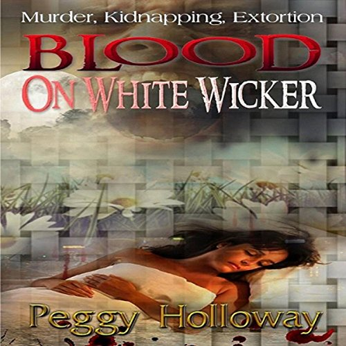 Blood on White Wicker audiobook cover art