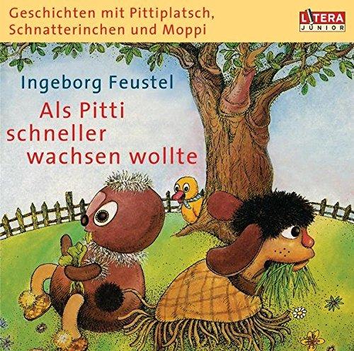 Geschichten mit Pittiplatsch, Schnatterinchen und Moppi -