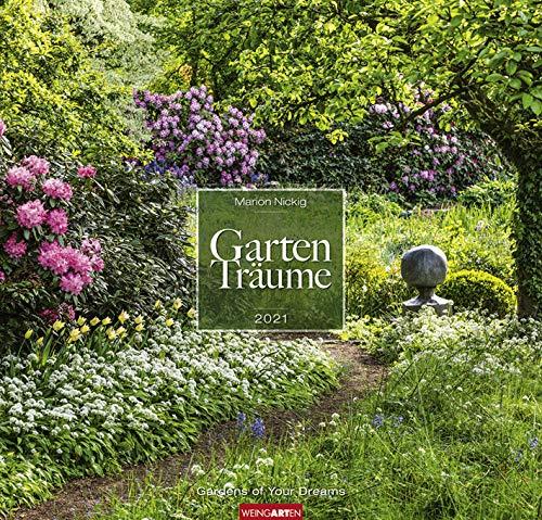 Gartenträume - Kalender 2021 - Weingarten-Verlag - Fotokalender - Wandkalender mit wundervollen Gartenlandschaften - 47,8 cm x 45,8 cm