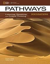 Pathways Foundations: Listening, Speaking, & Critical Thinking (Pathways: Listening, Speaking, & Critical Thinking)