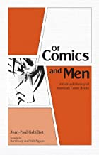 Of Comics and Men: A Cultural History of American Comic Books (English Edition)