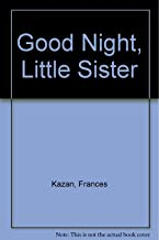 Good Night, Little Sister