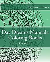 Day Dreams Mandala Coloring Books: Volume 1