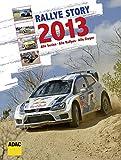 Rallye Story 2013: Alle Serien, Alle Rallyes, Alle Sieger - Andrea Neumeyer