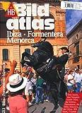 HB Bildatlas Ibiza, Formentera, Menorca - Niklaus Schmid