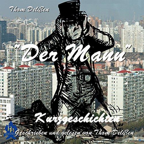 Der Mann: Kurzgeschichten Titelbild
