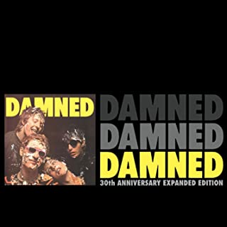 Damned Damned Damned (30th Anniversary Expanded Edition) [Explicit]