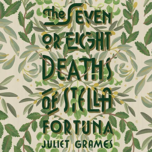 The Seven or Eight Deaths of Stella Fortuna Titelbild