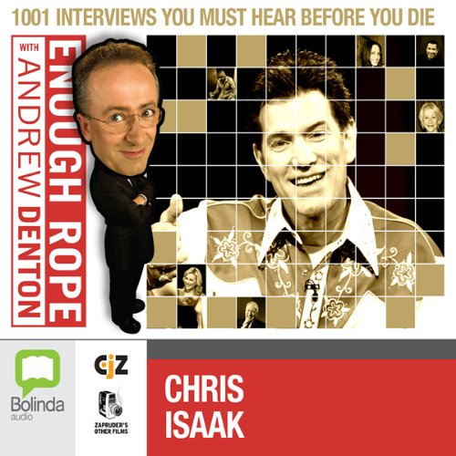 Enough Rope with Andrew Denton: Chris Isaak cover art