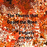 The Thorns That Guard the Rose (Remix)