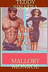 Teddy Sinatra: The Heat Is On (Teddy Sinatra series Book 4) Kindle Edition