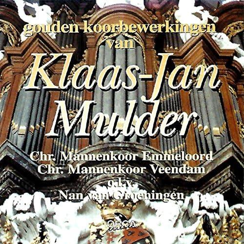 Klaas-Jan Mulder, Chr. Mannenkoor Emmeloord & Nan van Groeningen