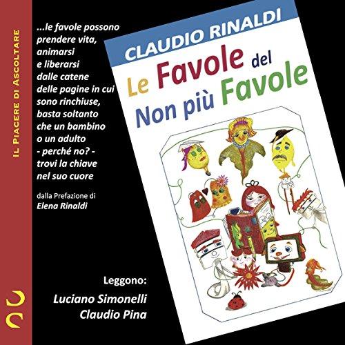 Le Favole del non più Favole | Claudio Rinaldi