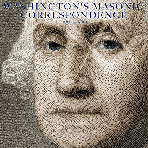 Washington's Masonic Correspondence audiobook cover art