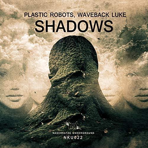 Plastic Robots & Waveback Luke