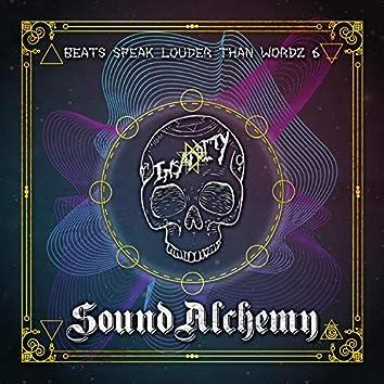 Beats Speak Louder Than Wordz 6: Sound Alchemy