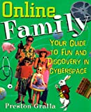 Online Family: Your Guide to Fun and Discovery in Cyberspace