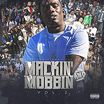 Mackin' and Mobbin', Vol. 2