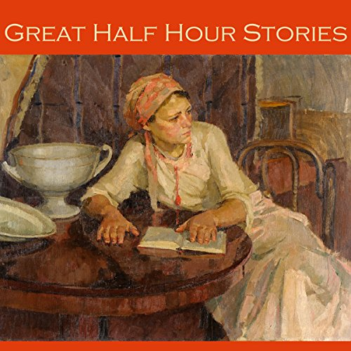 Great Half Hour Stories audiobook cover art