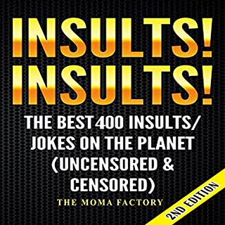 Insults! Insults! The Best 400 Insults/Jokes on the Planet audiobook cover art