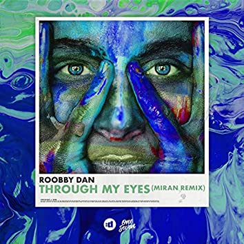 Through My Eyes (Miran Remix)