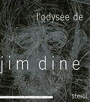 L'odysee De Jim Dine