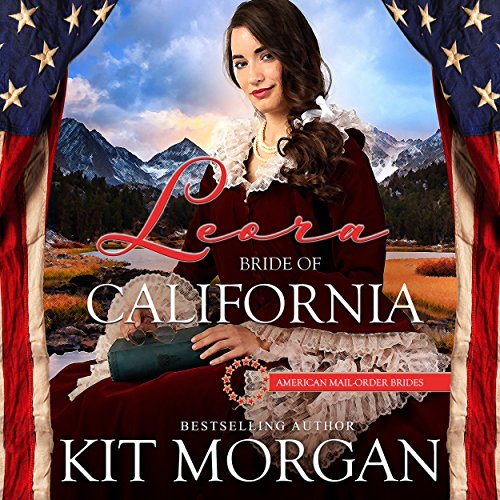 Leora: Bride of California audiobook cover art