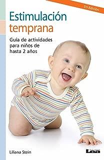 Estimulación temprana. Guía de actividades para niños de hasta 2 años. (Nueve Lunas/ Nine Moons nº 5) (Spanish Edition)