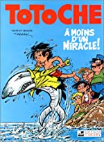 Totoche, tome 5 - A moins d'un miracle de Jean Tabary