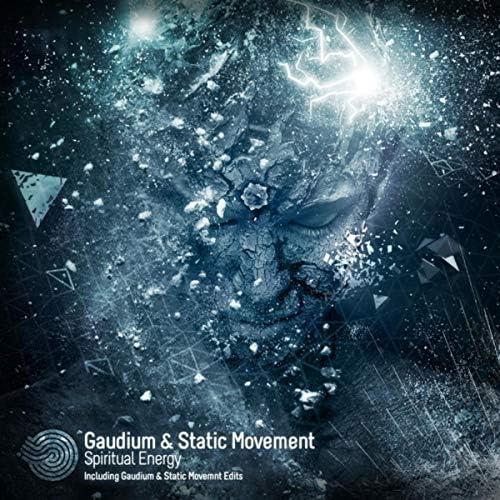 Gaudium & Static Movement