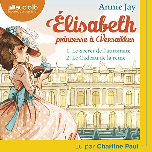 Le secret de l'automate / Le cadeau de la reine audiobook cover art