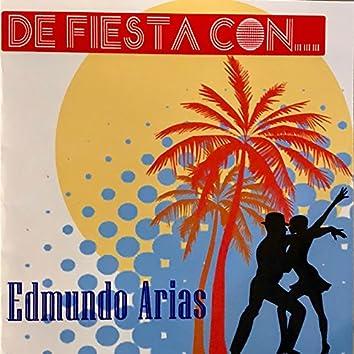 De Fiesta Con Edmundo Arias