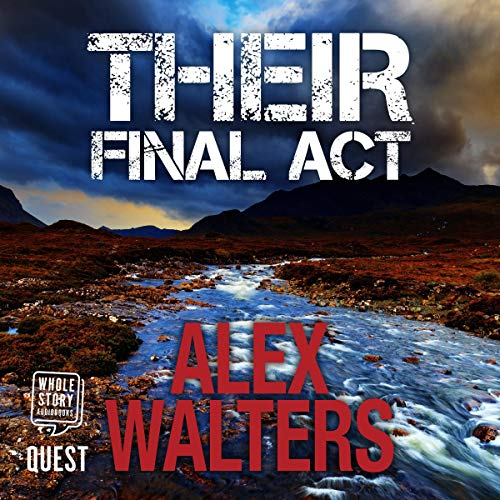Their Final Act     DI Alec McKay, Book 3              By:                                                                                                                                 Alex Walters                               Narrated by:                                                                                                                                 David McCallion                      Length: 11 hrs and 46 mins     Not rated yet     Overall 0.0