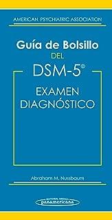 Guía de Bolsillo del DSM-5: Examen diagnóstico (Spanish Edition)