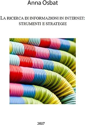 La ricerca di informazioni in internet: strumenti e strategie
