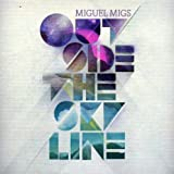 Outside the Skyline: Special Edition by Miguel Migs