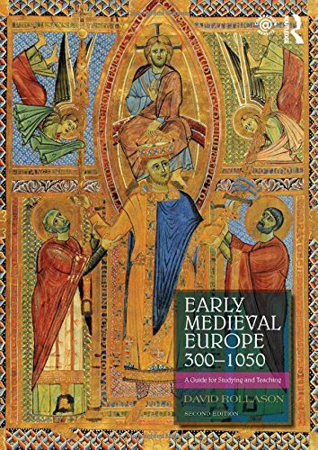 Early Medieval Europe 300–1050: A Guide for Studying and Teaching