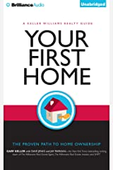 Your First Home: The Proven Path to Home Ownership: Library Edition CD