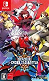 ARC SYSTEM WORKS Blazblue Cross Tag Battle NINTENDO SWITCH JAPANESE IMPORT REGION FREE [video game]
