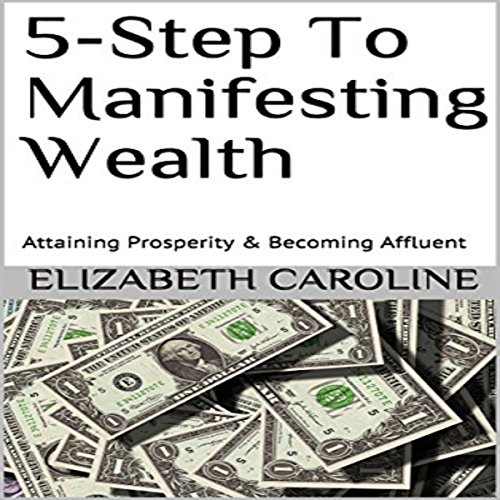 5-Step to Manifesting Wealth audiobook cover art