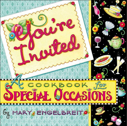 Download You're Invited: A Cookbook for Special Occasions (No) 0740739123
