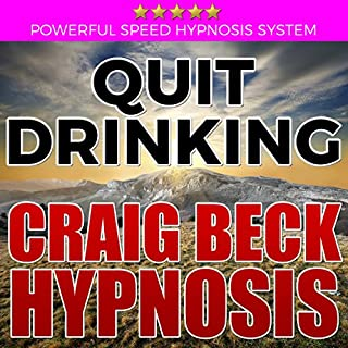 Quit Drinking: Craig Beck Hypnosis audiobook cover art