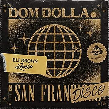San Frandisco (Eli Brown Extended Remix)