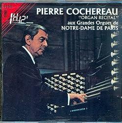 Pierre Cochereau Aux Grandes Orgues De Notre Dame De Paris