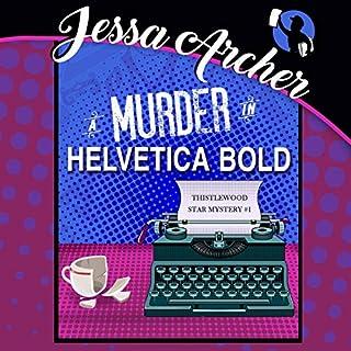 A Murder in Helvetica Bold audiobook cover art