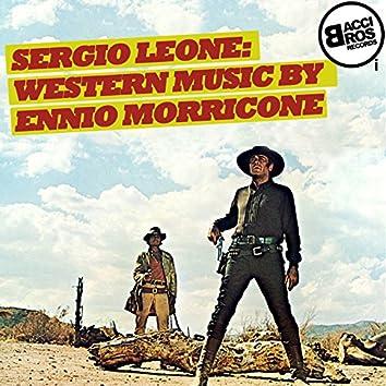 Sergio Leone: Western Music by Ennio Morricone