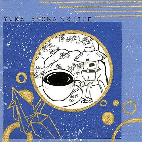 Yuka Arora & Stife