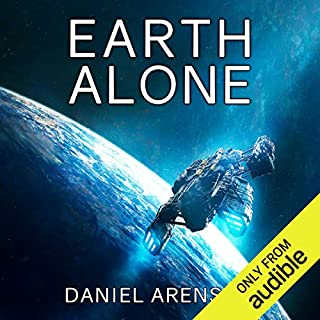 Earth Alone     Earthrise, Book 1              By:                                                                                                                                 Daniel Arenson                               Narrated by:                                                                                                                                 Jeffrey Kafer                      Length: 8 hrs and 19 mins     23 ratings     Overall 4.2