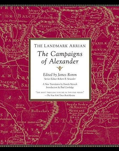 The Landmark Arrian: The Campaigns of Alexander (Landmark (Anchor Books))