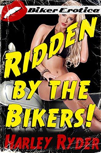Ridden By The Bikers!: (MMMMMF Biker Erotica) (English Edition)